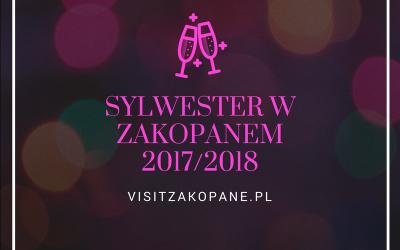 Sylwester w Zakopanem 2017 – baw się razem z nami!