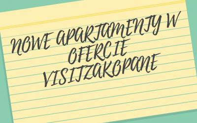 Nowe apartamenty w ofercie VisitZakopane!