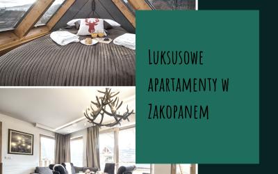 Luksusowe apartamenty w Zakopanem
